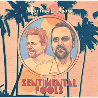 Martin & Garp - Sentimental Fools